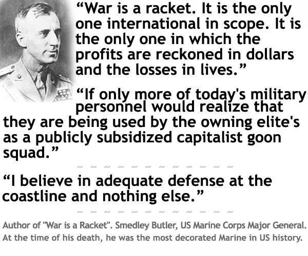 [Image: military-War-is-a-racket-quote-General-Butler.jpg]