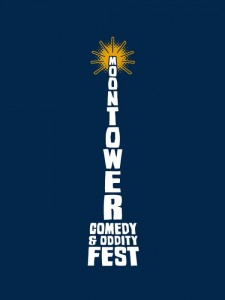 Moontower Comedy and Oddity Festival 2014 reviews