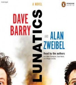 Dave Barry and Alan Zweibel: Luna-Tickled